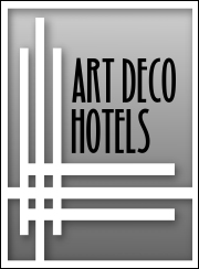 Art D&eacute;co Hotels